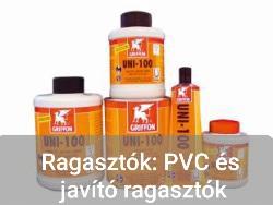 Ragasztók: PVC és javító ragasztók