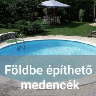 Földbe építhető medencék